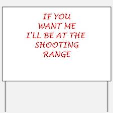 shooting range Yard Sign