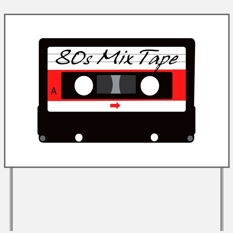 80s Music Mix Tape Cassette Yard Sign