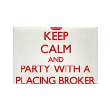 Keep Calm and Party With a Placing Broker Magnets