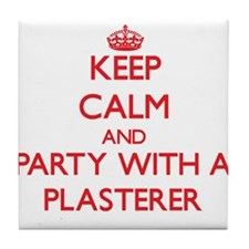 Keep Calm and Party With a Plasterer Tile Coaster