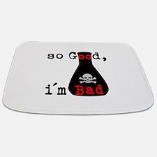So Good I'm Bad Bathmat