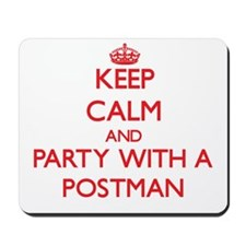Keep Calm and Party With a Postman Mousepad