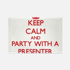 Keep Calm and Party With a Presenter Magnets