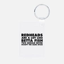 Redheads Are A Lot Like Be Keychains