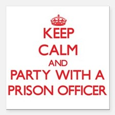 Keep Calm and Party With a Prison Officer Square C