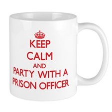 Keep Calm and Party With a Prison Officer Mugs
