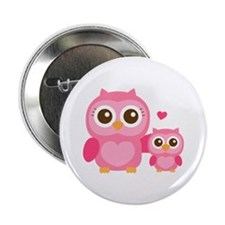 """Mommy and Me, Cute Baby Owl, Pink 2.25"""" Button"""