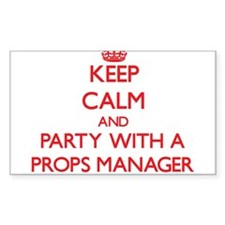 Keep Calm and Party With a Props Manager Decal