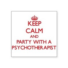 Keep Calm and Party With a Psychotherapist Sticker