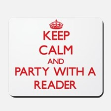 Keep Calm and Party With a Reader Mousepad