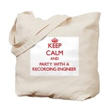 Keep Calm and Party With a Recording Engineer Tote