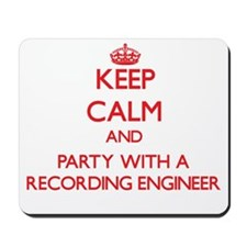Keep Calm and Party With a Recording Engineer Mous