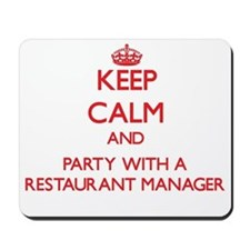 Keep Calm and Party With a Restaurant Manager Mous