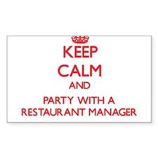 Keep Calm and Party With a Restaurant Manager Stic