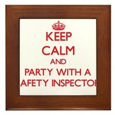 Keep Calm and Party With a Safety Inspector Framed