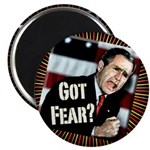 Got Fear Bush Magnet