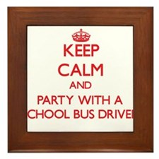 Keep Calm and Party With a School Bus Driver Frame