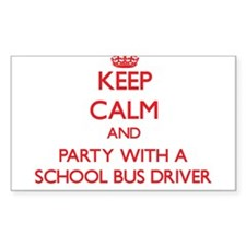 Keep Calm and Party With a School Bus Driver Stick