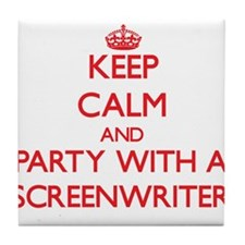 Keep Calm and Party With a Screenwriter Tile Coast