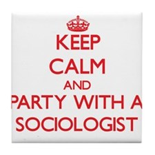 Keep Calm and Party With a Sociologist Tile Coaste
