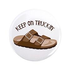 """Keep On Truckin 3.5"""" Button"""