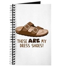These Are My Dress Shoes! Journal