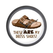 These Are My Dress Shoes! Wall Clock