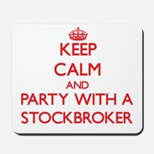 Keep Calm and Party With a Stockbroker Mousepad