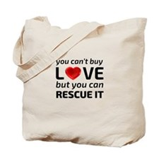 You Cant Buy Love Tote Bag