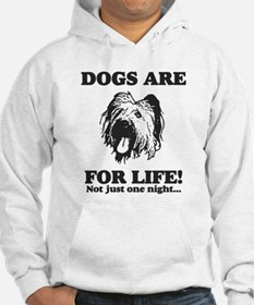 Dogs are for Life! Hoodie