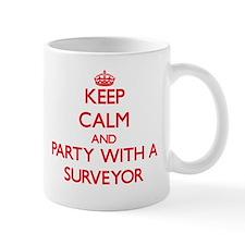 Keep Calm and Party With a Surveyor Mugs