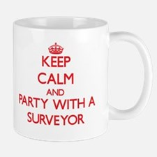 Keep Calm and Party With a Surveyor Mugs