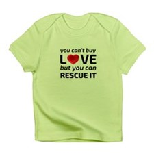 You Cant Buy Love Infant Infant T-Shirt
