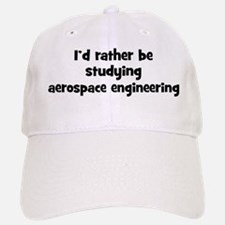 Study aerospace engineering Baseball Baseball Cap