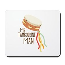 Mr. Tambourine Man Mousepad