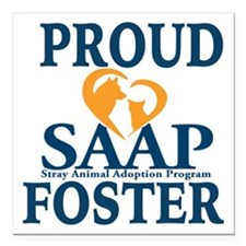 """proud saap foster Square Car Magnet 3"""" x 3"""""""