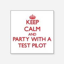 Keep Calm and Party With a Test Pilot Sticker
