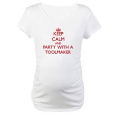 Keep Calm and Party With a Toolmaker Shirt