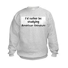 Study American literature Sweatshirt