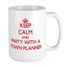 Keep Calm and Party With a Town Planner Mugs