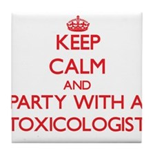 Keep Calm and Party With a Toxicologist Tile Coast