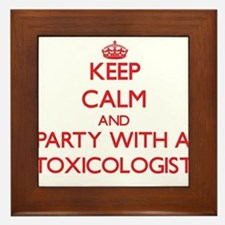 Keep Calm and Party With a Toxicologist Framed Til