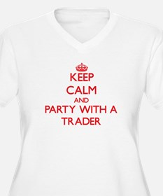 Keep Calm and Party With a Trader Plus Size T-Shir