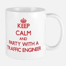 Keep Calm and Party With a Traffic Engineer Mugs