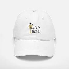 Chablis Time Baseball Baseball Cap