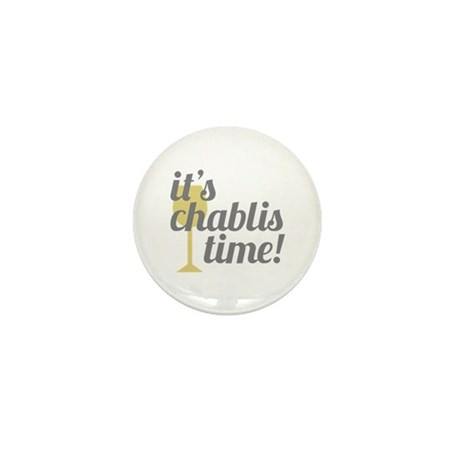 Chablis Time Mini Button (10 pack)