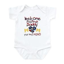 Welcome Home, Yur My Hero Infant Bodysuit