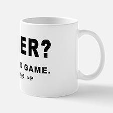Gamer? Mug