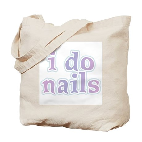 I Do Nails Tote Bag