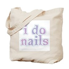 I Do Nails Tote Bag